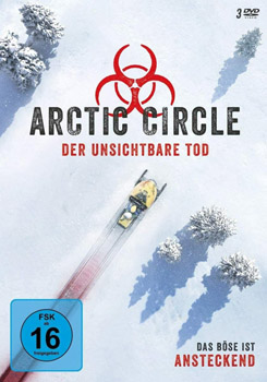 Arctic Circle: Der unsichtbare Tod
