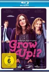 Grow Up!? – Erwachsen werd' ich später