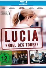 Lucia – Engel des Todes?