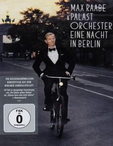 Max Raabe & Palastorchester - Eine Nacht in Berlin | © Universal